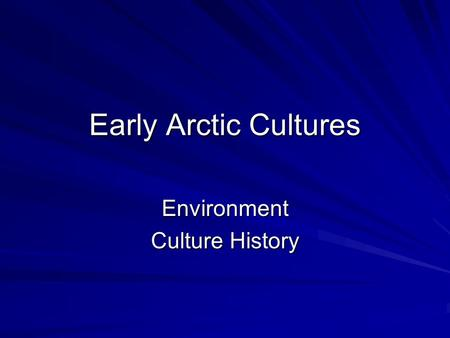 Environment Culture History