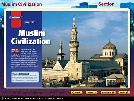 Muslim Civilization Section 1 Muslim Civilization Section 1.