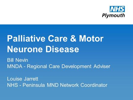 Introduction anna conlan role regional care development for Motor neurone disease causes