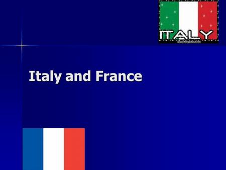 Italy and France. Climate Total Italy has 7 different climate zones Total Italy has 7 different climate zones The main one is Oceanic (cfb) The main one.