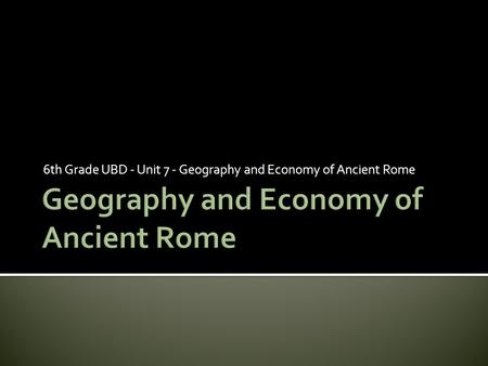 Geography and Economy of Ancient Rome