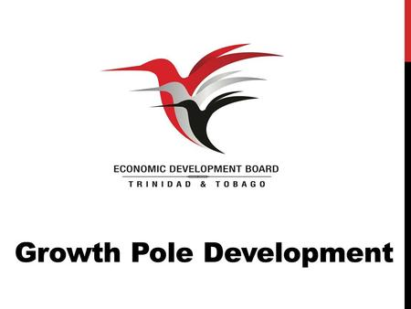 Growth Pole Development. GROWTH POLES THEORY The core idea of the growth poles theory is that economic development, or growth, is not uniform over an.
