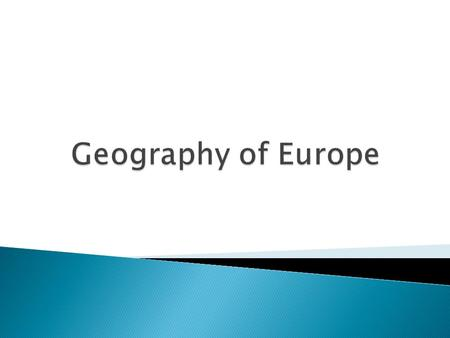 Geography of Europe.