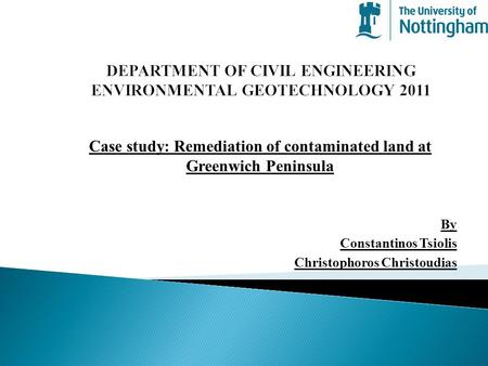 DEPARTMENT OF CIVIL ENGINEERING ENVIRONMENTAL GEOTECHNOLOGY 2011