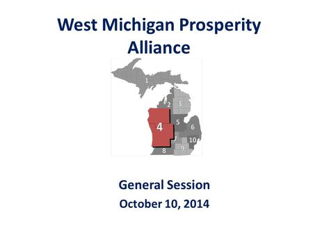 West Michigan Prosperity Alliance General Session October 10, 2014.