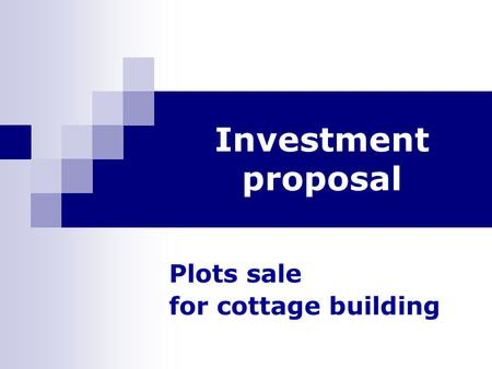 Investment proposal Plots sale for cottage building.