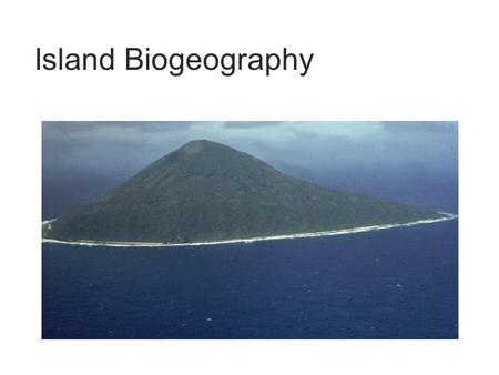 Island Biogeography. Islands can serve almost as a laboratory for the study of biogeography. The biota of an island is simpler than that of a continental.