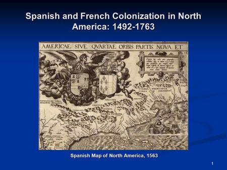 Spanish and French Colonization in North America: