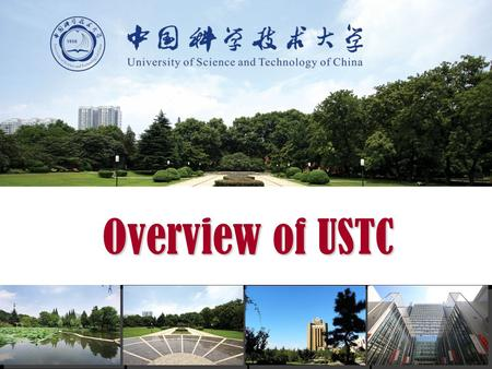 Overview of USTC.
