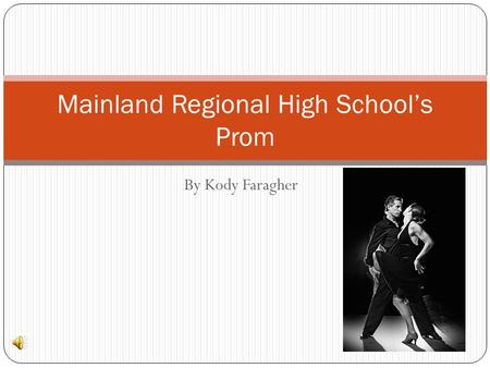 Mainland Regional High School's Prom