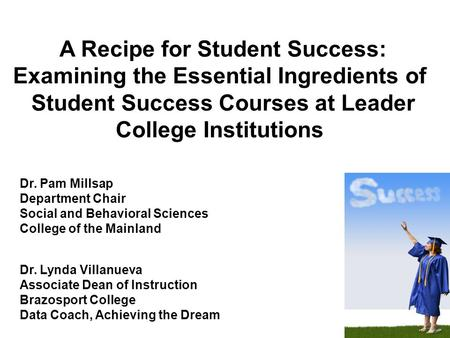 A Recipe for Student Success: