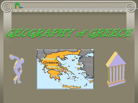GEOGRAPHY of GREECE.