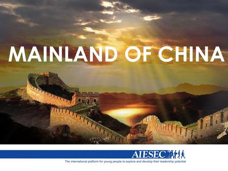 MAINLAND OF CHINA. What do you know about China ?