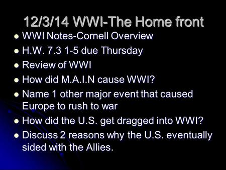 12/3/14 WWI-The Home front WWI Notes-Cornell Overview