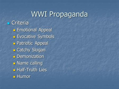 WWI Propaganda Criteria Emotional Appeal Evocative Symbols