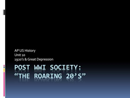 a history of the roaring twenties in post wwi america