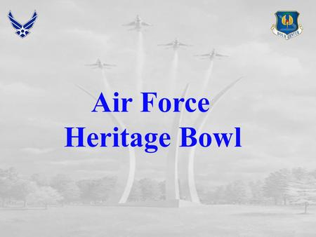 Air Force Heritage Bowl. Questions The Combined Bomber Campaign used around the clock operations by what two countries during which part of the day? US.
