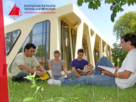 Location Karlsruhe ▪ HsKA – a green campus in a green city...