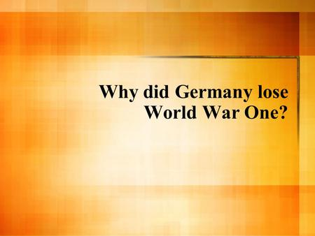 Why did Germany lose World War One?. US Entry of into the War Submarine warfare / Lusitania Zimmerman telegram Interests in Allied victory But: didn't.