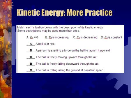 Kinetic Energy: More Practice