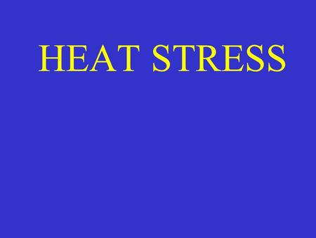 HEAT STRESS. THIS CAN BE ACCOMPLISHED THROUGH: Engineering Controls Engineering Controls Administrative Controls Administrative Controls Personal Protective.