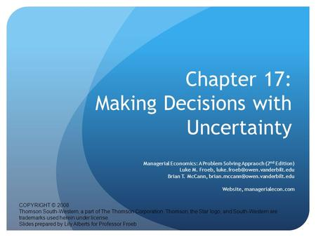 Chapter 17: Making Decisions with Uncertainty