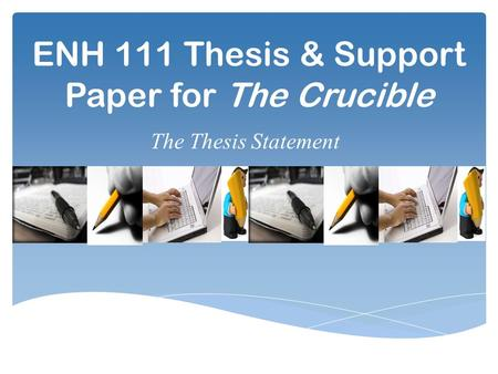 thesis sentence crucible essay
