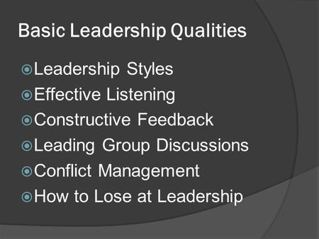 Basic <strong>Leadership</strong> Qualities