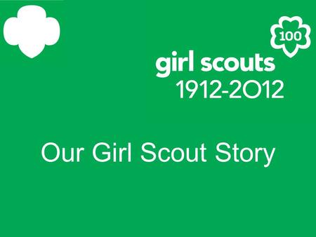 Our Girl Scout Story The Girl Scout promise.
