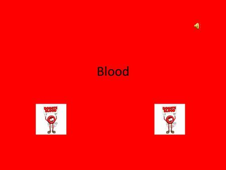 Blood. A. Functions of blood 1.Blood carries oxygen from your lungs to your body cells, and carbon dioxide from your cells to your lungs to be exhaled.