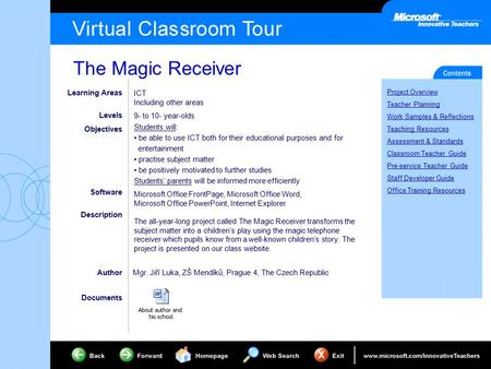 The Magic Receiver Project Overview Teacher Planning Work Samples & Reflections Teaching Resources Assessment & Standards Classroom Teacher Guide Pre-service.