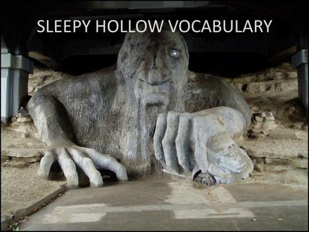 SLEEPY HOLLOW VOCABULARY