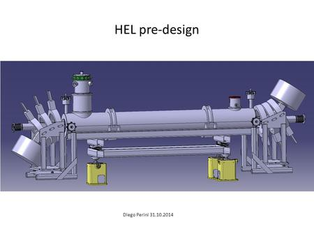 HEL pre-design Diego Perini 31.10.2014. Superconducting solenoid Operation temperature: 4.2 K, current:about 250A, magnetic field: 5 Tesla Cooled by liquid.