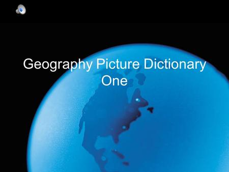 Geography Picture Dictionary One. Archipelago A large group of islands.