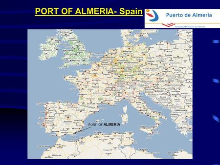 PORT OF ALMERIA- Spain PORT OF ALMERIA. PORT OF ALMERIA-Spain PORT OF ALMERIA GRANADA SPAIN TANGER MAROCCO.