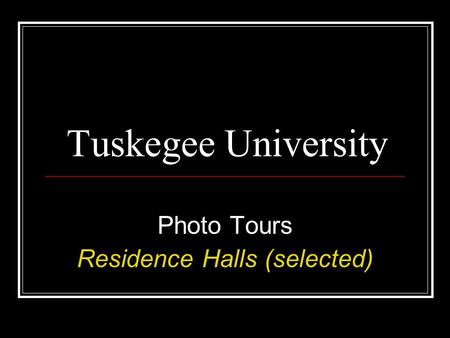 Photo Tours Residence Halls (selected)