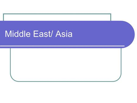 Middle East/ Asia. 1. These are famous authors from which country: Salman Rushdie, Anita Desai, and Jhumpa Lahiri?