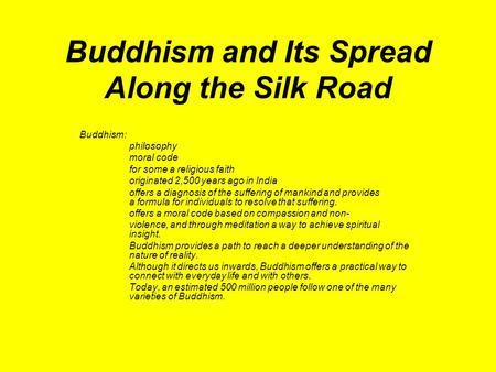 an overview of the moral code of buddhism an asian religion The mah&#257y&#257na canon further expanded after buddhism was transmitted to china, where the existing texts were translated, and new texts were composed for the purpose of adapting the indian tradition to the east asian philosophical mindset.