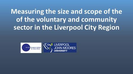 Measuring the size and scope of the of the voluntary and community sector in the Liverpool City Region.
