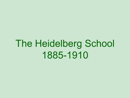 The Heidelberg School 1885-1910. I love a sunburnt country, A land of sweeping plains, Of ragged mountain ranges, Of droughts and flooding rains. I love.