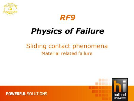 RF9 Physics of Failure Sliding contact phenomena