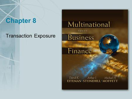 Chapter 8 Transaction Exposure.