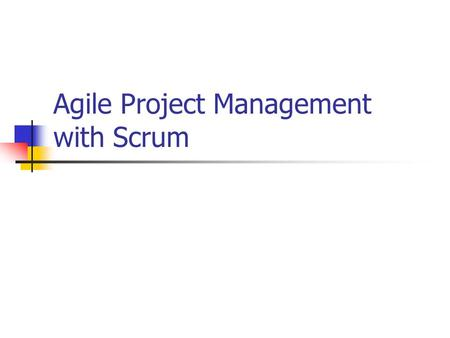 Agile Project Management with Scrum. Resource links