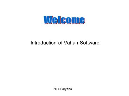 Introduction of Vahan Software NIC Haryana. e-Disha Centre Ambala.