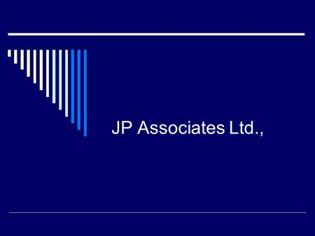 JP Associates Ltd.,. Technical Outlook Buying level :1380-1500. Medium Term Target : 2000 Long term target : 2400 We Initiate Buy on current levels. The.
