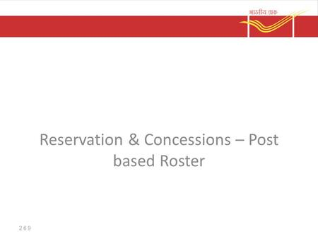 Reservation & Concessions – Post based Roster