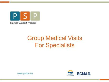 Www.pspbc.ca Group Medical Visits For Specialists.