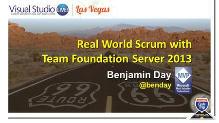 Real World Scrum with Team Foundation Server 2013 Benjamin