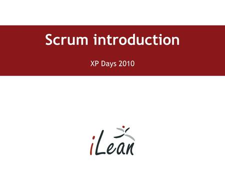 Scrum introduction XP Days 2010. Agenda Introduction The Scrum process – roles, ceremonies and artifacts Backlog management Conclusions and questions.