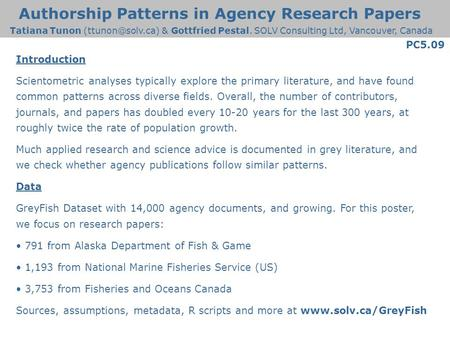 Authorship Patterns in Agency Research Papers Introduction Scientometric analyses typically explore the primary literature, and have found common patterns.